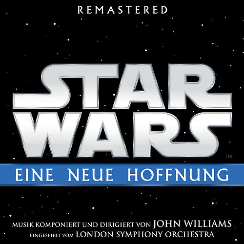 Star Wars: Eine neue Hoffnung (Original Film-Soundtrack) von John Williams