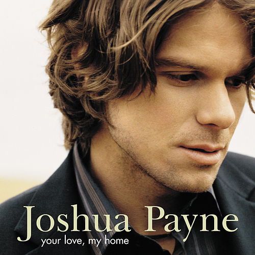 Your Love, My Home de Joshua Payne