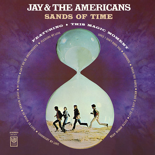 Sands Of Time de Jay & The Americans