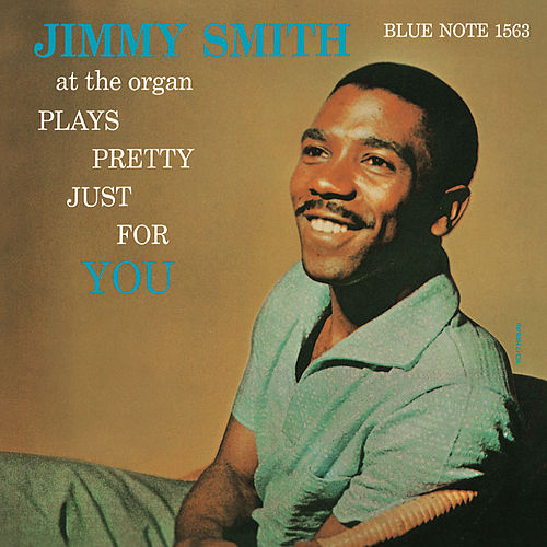 Plays Pretty Just For You de Jimmy Smith