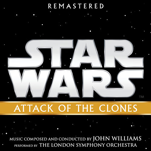 Star Wars: Attack of the Clones (Original Motion Picture Soundtrack) de John Williams