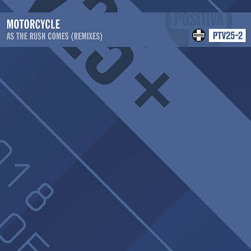 As The Rush Comes (Remixes) von Motorcycle
