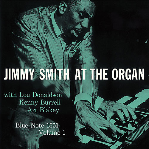Jimmy Smith At The Organ (Vol. 1) de Jimmy Smith