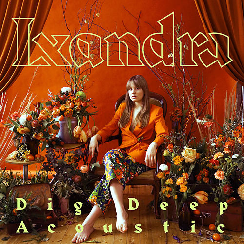 Dig Deep (Acoustic Version) von Lxandra