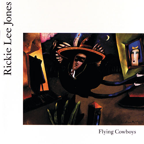 Flying Cowboys by Rickie Lee Jones