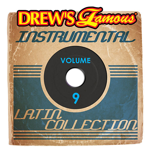 Drew's Famous Instrumental Latin Collection (Vol. 9) by Victory