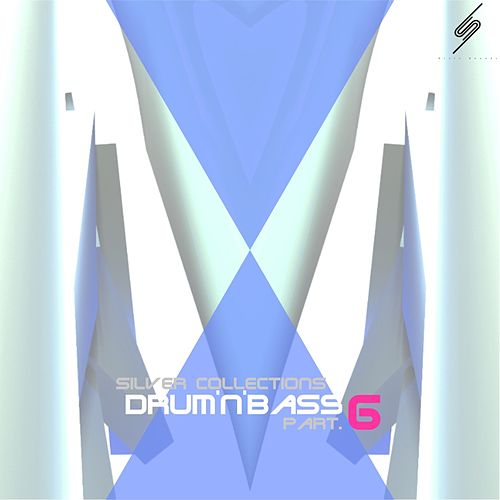 Silver Collections: Drum'n'bass, Pt. 6 - EP by Various Artists