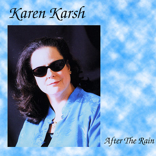 After the Rain by Karen Karsh