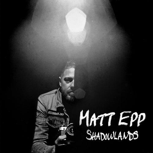 Shadowlands de Matt Epp