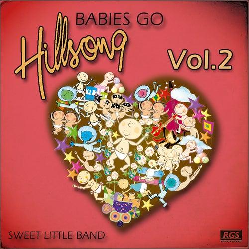 Babies Go Hillson, Vol. 2 de Sweet Little Band