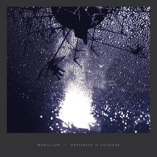 Happiness Is Cologne von Marillion