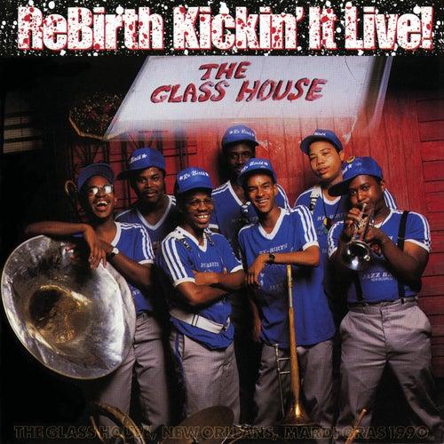 Rebirth Kickin' It Live! by Rebirth Brass Band