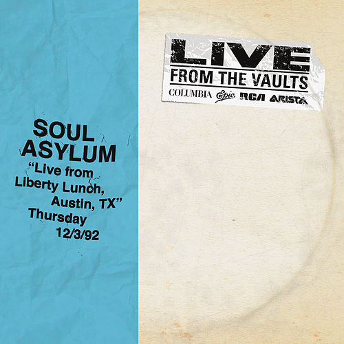 Live from Liberty Lunch, Austin, TX, December 3, 1992 de Soul Asylum