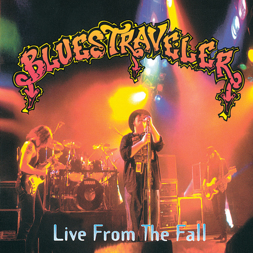 Live From The Fall by Blues Traveler