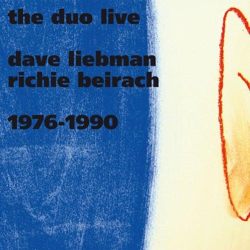 Dave Liebman & Richie Beirach: Duo Live 1976 + 1990 de Dave Liebman