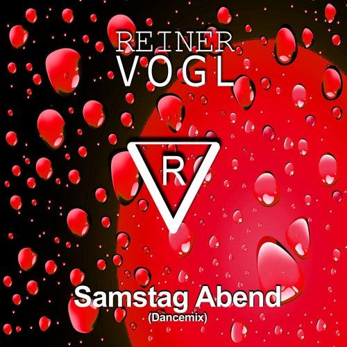 Samstag Abend (Dancemix) von Reiner Vogl