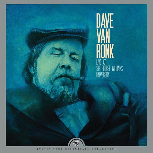 Live at Sir George Williams University by Dave Van Ronk