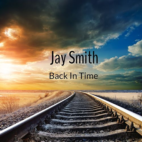 Back in Time by Jay Smith