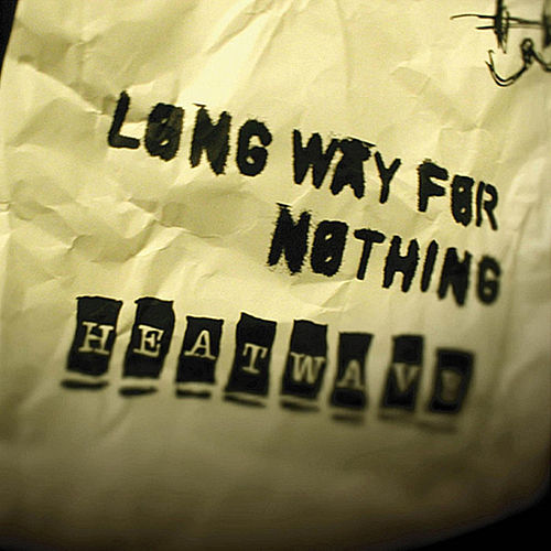 Long Way for Nothing de Heatwave