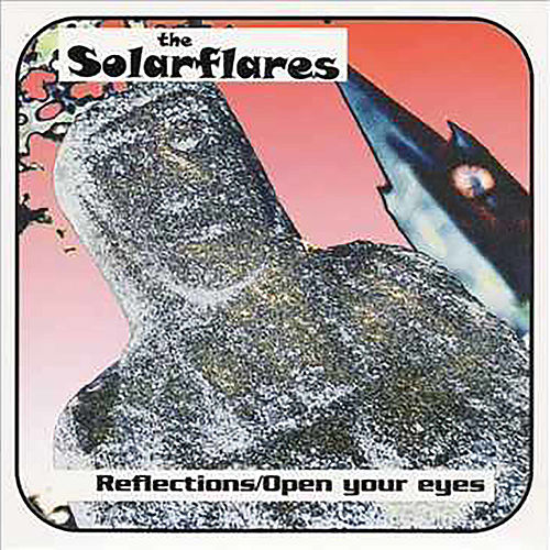 Reflections/Open Your Eyes by Solarflares