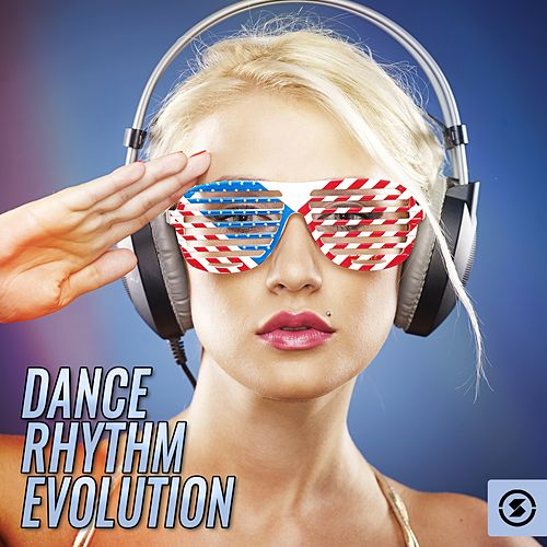 Dance Rhythm Evolution by Various Artists