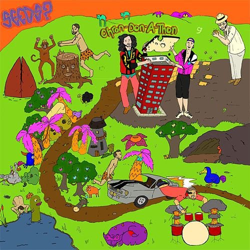 The Seeds? Chron-Don-A-Thon by The Seeds