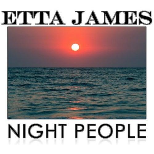 Night People by Etta James