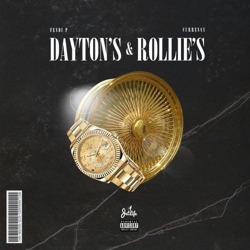 Dayton's & Rollie's (feat. Curren$y) by Fendi P
