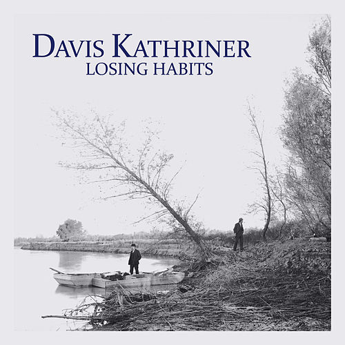 Losing Habits de Davis Kathriner