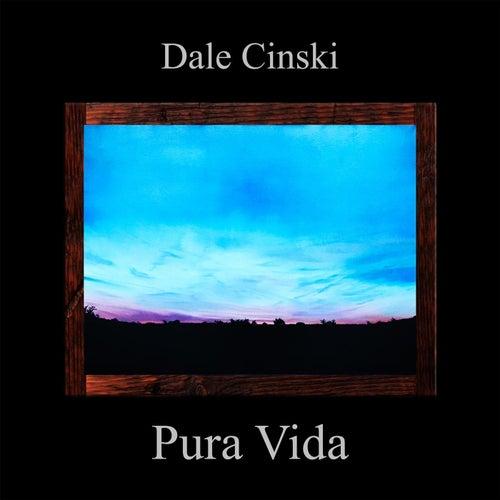 Pura Vida von Dale Cinski