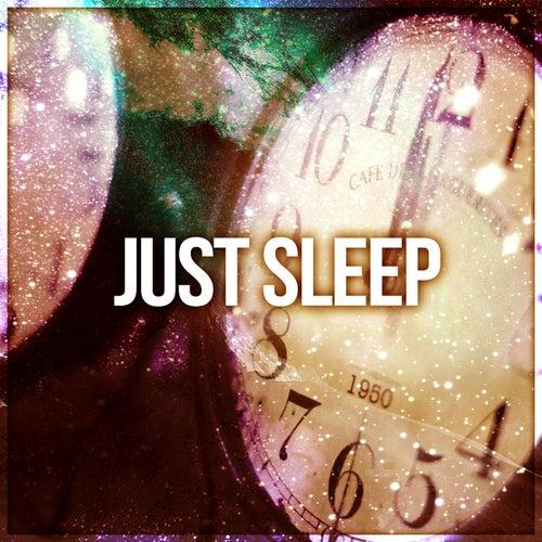 Just Sleep – Sleep, Relax, Meditation Music, Rest,    by