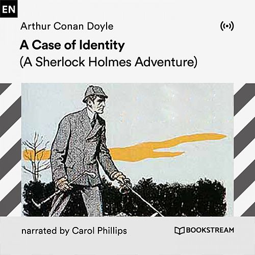 A Case of Identity (A Sherlock Holmes Adventure) von Arthur Conan Doyle Sherlock Holmes
