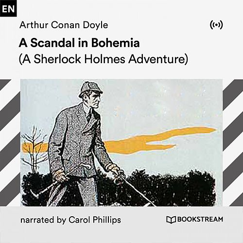 A Scandal in Bohemia (A Sherlock Holmes Adventure) von Arthur Conan Doyle Sherlock Holmes