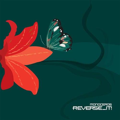 Reverse_It by Monoceros