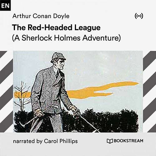 The Red-Headed League (A Sherlock Holmes Adventure) von Arthur Conan Doyle Sherlock Holmes