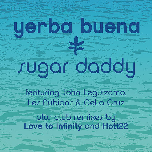 Sugar Daddy Remixes de Yerba Buena