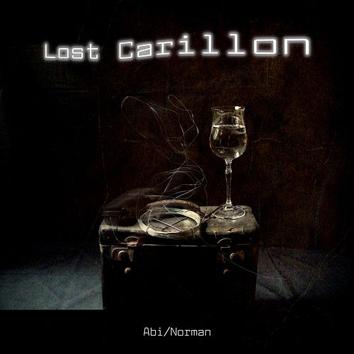 Lost Carillon by Abi