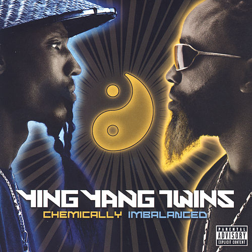 Chemically Imbalanced von Ying Yang Twins