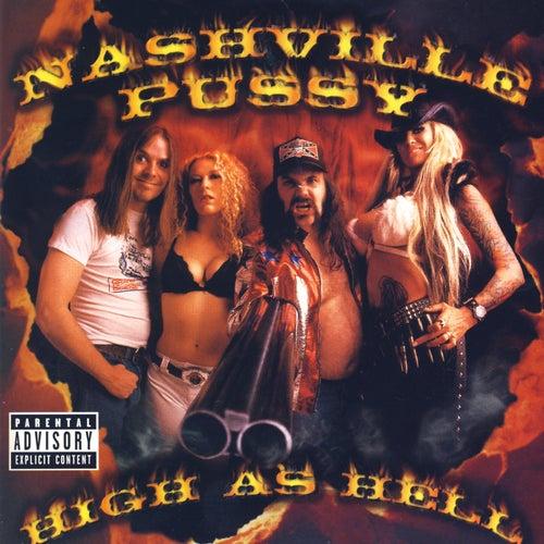 High As Hell de Nashville Pussy