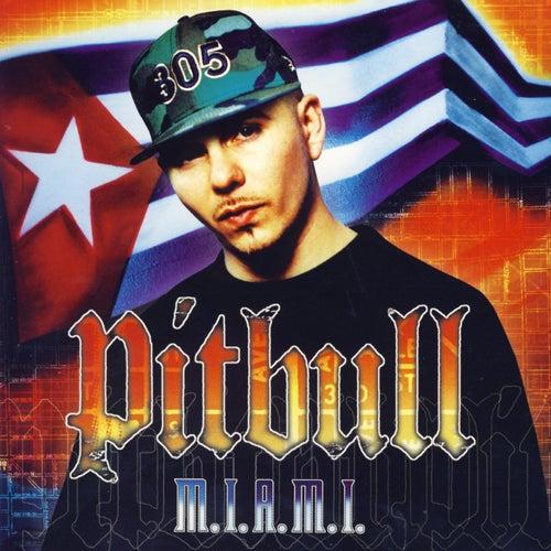 M.I.A.M.I. von Pitbull