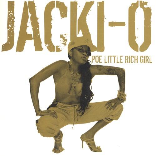 Poe Little Rich Girl - Clean by Jacki-O