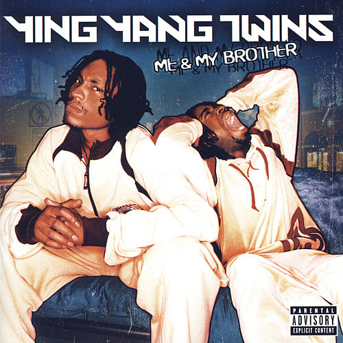 Me & My Brother von Ying Yang Twins
