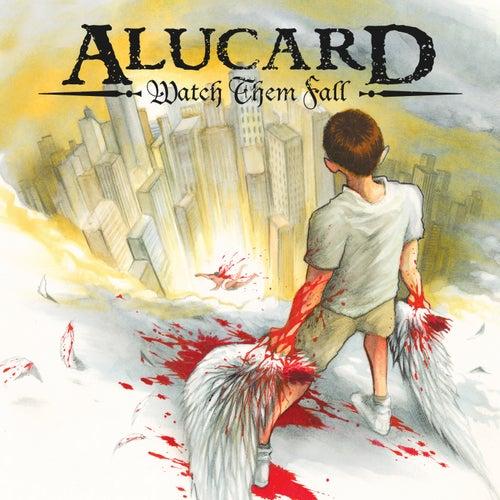 Watch Them Fall [Repress] de Alucard