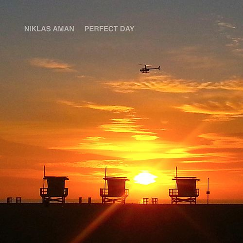 Perfect Day by Niklas Aman