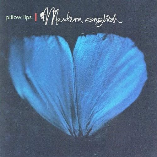Pillow Lips by Modern English