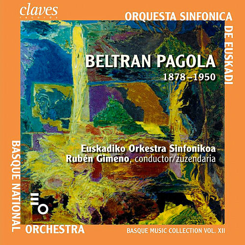 Basque Music Collection Vol. XII: Beltran de Pagola by Various Artists