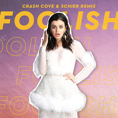 Foolish (Crash Cove & Schier Remix) by Rebecca Black