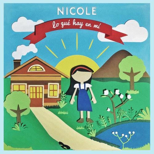 Lo Que Hay en Mí de Nicole