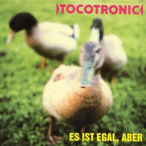 Es ist egal, aber (Deluxe Version) von Tocotronic