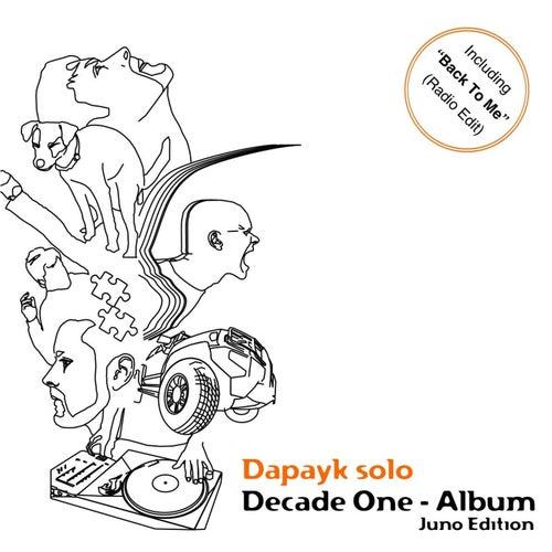 Decade One - Album (Juno Edition) by Dapayk Solo